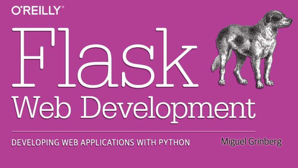 flask web development miguel grinberg oreilly