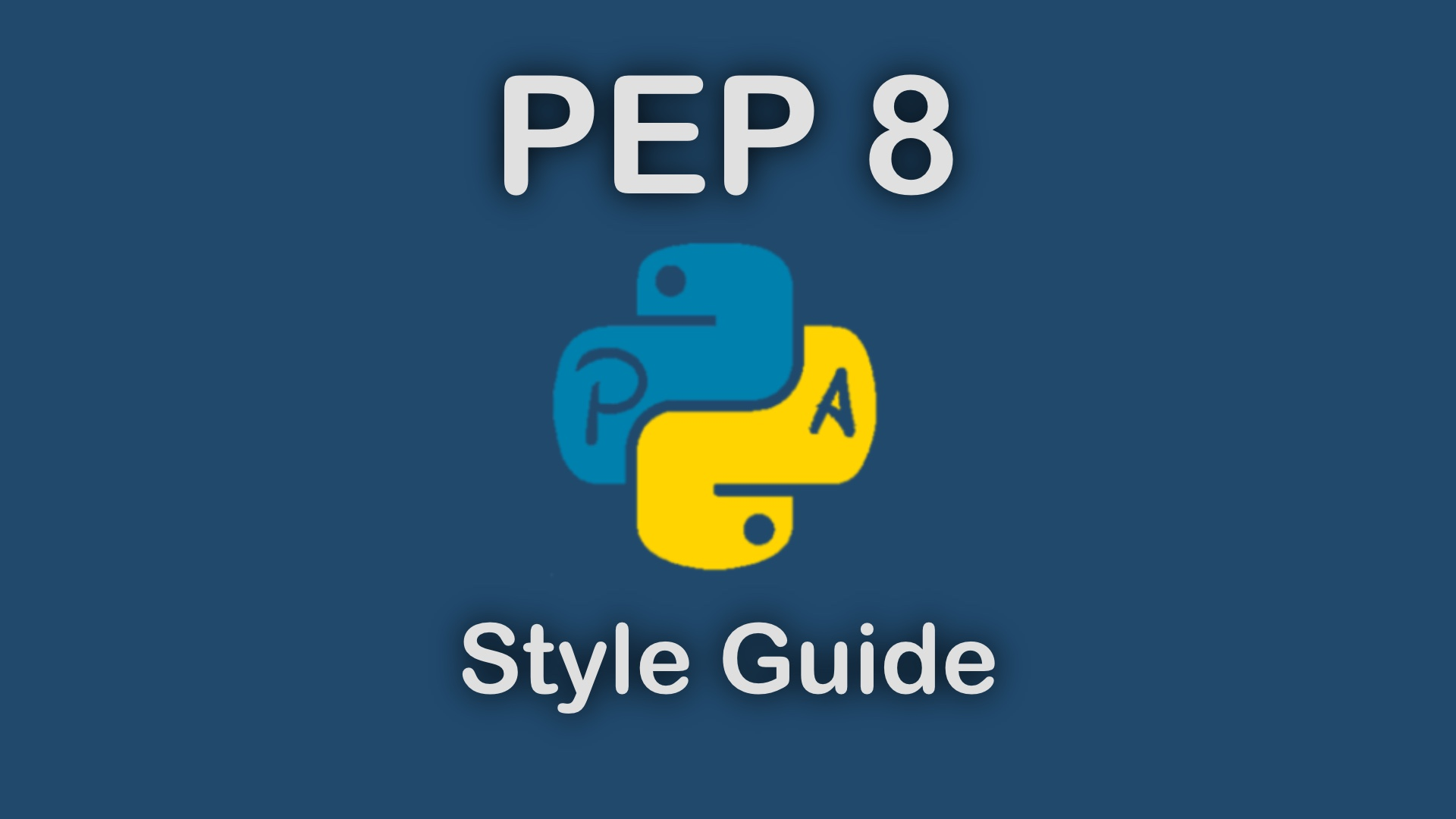 PEP 8 Style Guide of Python